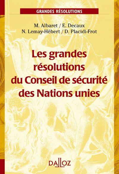 Les grandes résolutions du Conseil de sécurité des Nations unies